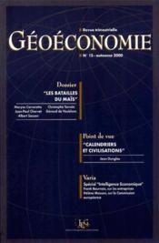 Geoeconomie N.15 Automne 2000 ; Les Batailles Du Mais - Couverture - Format classique