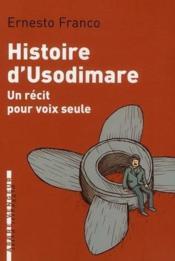 Histoire d'Usodimare ; récit pour voix seule - Couverture - Format classique