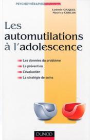 Les automutilations à l'adolescence - Couverture - Format classique