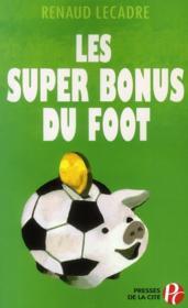 telecharger Les super bonus du foot livre PDF/ePUB en ligne gratuit
