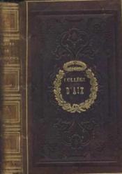 Les fleurs de l'eloquence/ recueil en prose des plux beaux morceaux de la litterature française depuis joinville jusqu'a nos jours - Couverture - Format classique