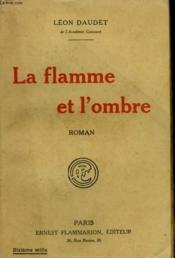 La Flamme Et L'Ombre. - Couverture - Format classique