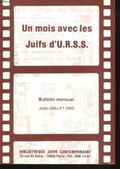 Un Mois Avec Les Juifs D'U.R.S.S., Bulletin Mensuel Juin-Juillet 1982 - Couverture - Format classique