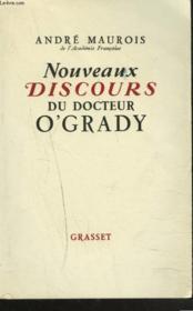 Nouveaux Discours Du Docteur O'Grady + Envoi De L'Auteur - Couverture - Format classique