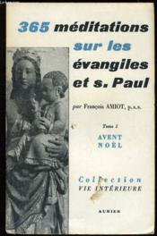 365 MEDITATIONS SUR LA BIBLE tome 1 : Avant de noël - Couverture - Format classique