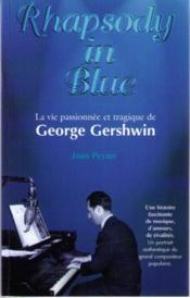 Rhapsody in blue, george gershwin - Couverture - Format classique