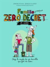 Famille zéro déchet, ze guide - Couverture - Format classique