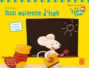 Fichier MS-P1 ; Sissi maîtresse d'école - Couverture - Format classique