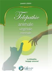 Telepathie animale vegetale minerale - Couverture - Format classique