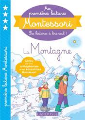 Mes premières lectures Montessori ; la montagne - Couverture - Format classique