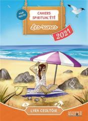Cahiers Spiritual'été ; les runes (édition 2021) - Couverture - Format classique