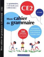 Mon cahier de grammaire ; CE2 - Couverture - Format classique