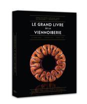 Le grand livre de la viennoiserie - Couverture - Format classique