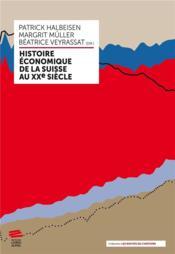 Histoire économique de la Suisse au XXe siècle - Couverture - Format classique