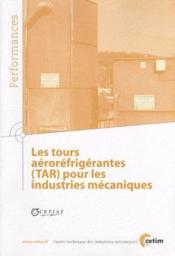 Les tours aéroréfrigérantes (TAR) pour les industries mécaniques - Couverture - Format classique