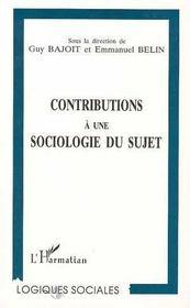 Contributions A Une Sociologie Du Sujet - Intérieur - Format classique