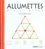 Allumettes ; près de 200 enigmes - Intérieur - Format classique