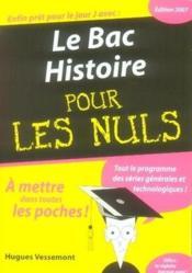 Le Bac Histoire Pour Les Nuls (Edition 2007) - Couverture - Format classique