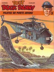 Tout buck danny t.5 ; pilotes de porte-avions - Intérieur - Format classique