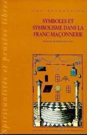Symboles Et Symbolisme Dans La Franc-Maconnerie T1 - Couverture - Format classique