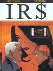 I.R.$ t.6 ; le corrupteur - Intérieur - Format classique