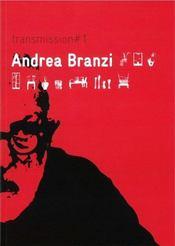 Andréa branzi ; tramsmission 1 - Intérieur - Format classique