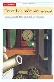 Travail De Memoire 1914-1998 - Intérieur - Format classique