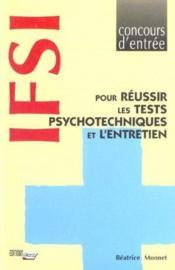 Ifsi Pour Reussir Tests Psychotechniques Et L'Entretien - Couverture - Format classique