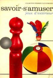 Le savoir s'amuser tome 1: Jeux de plein air - Couverture - Format classique