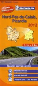 Nord-Pas-de-Calais ; Picardie (édition 2012) - Couverture - Format classique