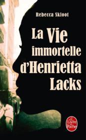 La vie immortelle d'Henrietta Lacks - Couverture - Format classique