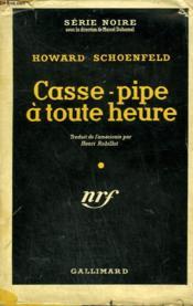 Casse-Pipe A Toute Heure. ( Let Them Eat Bullets ). Collection : Serie Noire Avec Jaquette N° 234 - Couverture - Format classique