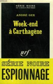 Week End A Carthagene. Collection : Serie Noire N° 1399 - Couverture - Format classique