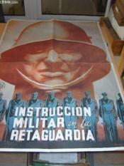Affiche En Couleurs Fac Simile. Instruccion Militar En La Retaguardia. - Couverture - Format classique