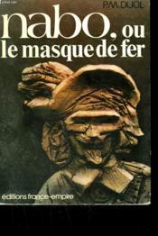Nabo Ou Le Masque De Fer. - Couverture - Format classique
