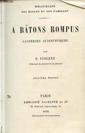 A Batons Rompus Causeries Scientifiques - Couverture - Format classique