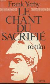 Le Chant Du Sacrifie - Couverture - Format classique