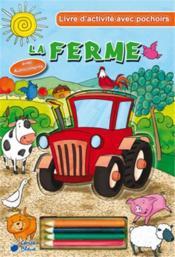 La ferme ; livre d'activités avec pochoirs - Couverture - Format classique