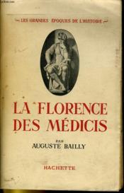 La Florence Des Medicis - Couverture - Format classique