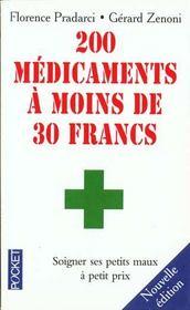 Deux Cents Medicaments A Moins De Trente Francs - Intérieur - Format classique