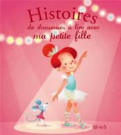 Histoires de danseuses à lire avec ma petite fille - Couverture - Format classique