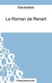 Le roman de Renart : analyse complète de l'oeuvre - Couverture - Format classique