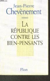 La République contre les bien-pensants - Couverture - Format classique