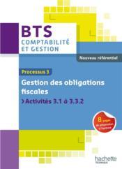 Processus 3 ; gestion des obligations fiscales ; BTS CGO ; livre de l'élève - Couverture - Format classique