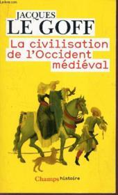La civilisation de l'Occident médiéval - Couverture - Format classique