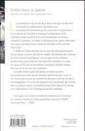 Entrer dans la danse ; l'envers du ballet de l'Opéra de Paris - 4ème de couverture - Format classique