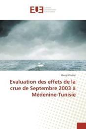 Evaluation des effets de la crue de septembre 2003 a medenine-tunisie - Couverture - Format classique