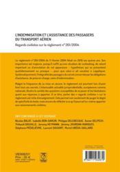 L'indemnisation et l'assistance des passagers du transport aérien ; regards civilistes sur le règlement n°261/2004 - 4ème de couverture - Format classique
