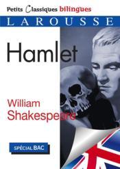 Petits classiques bilingues ; Hamlet - Couverture - Format classique