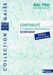 Comptabilité ; bac pro secrétariat ; 1ère et terminale professionnelles - Intérieur - Format classique